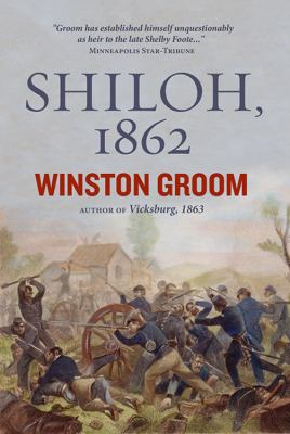Shiloh, 1862 : the first great and terrible battle of the Civil War