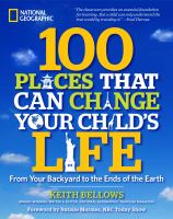 100 Places That Can Change Your Child's Life100 Places That Can Change Your Child's Life
