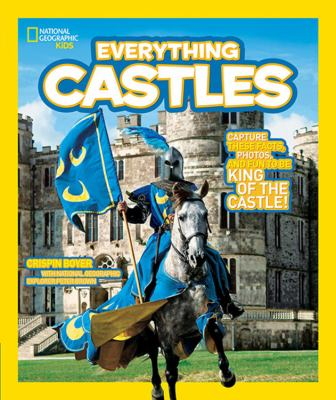 National Geographic Kids. Everything Castles