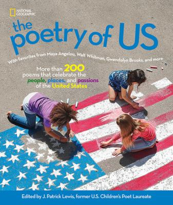 The Poetry of U.S. with Favorites from Maya Angelou, Walt Whitman, Gwendolyn Brooks, and More