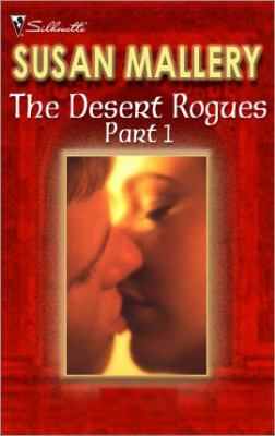The desert rogues. Part 1