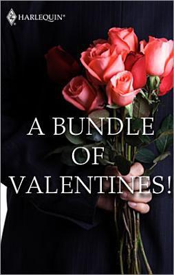 A Bundle of Valentines!.