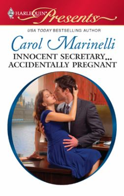 Innocent secretary-- accidentally pregnant [electronic resource] :  A Billionaire Boss Romance