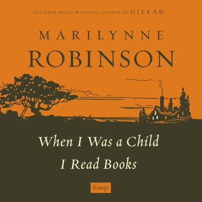 When I was a child I read books : [essays]