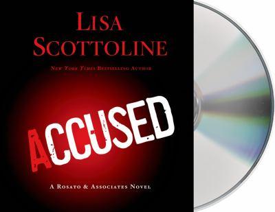 Accused :  A Rosato & Associates Novel
