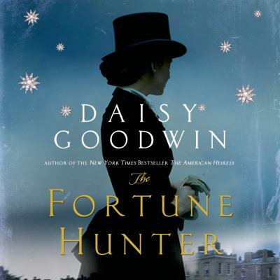 The fortune hunter : a novel