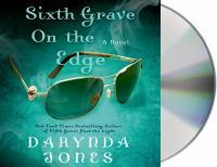 Sixth grave on the edge : [a novel]
