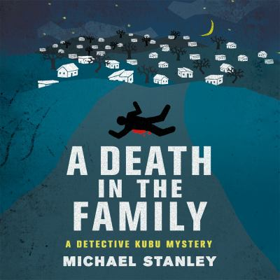A death in the family : a Detective Kubu mystery