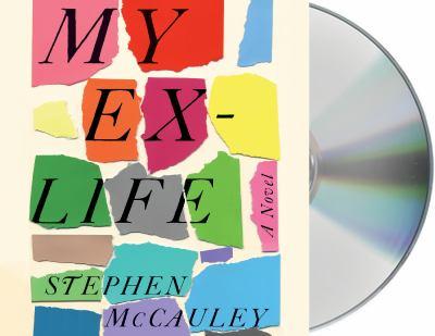 My ex-life :  a novel