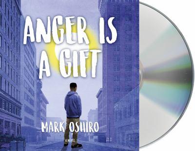 Anger is a gift : a novel