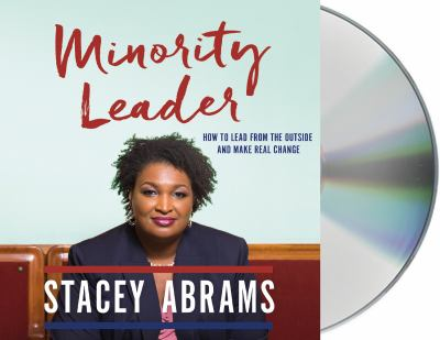 Minority leader how to lead from the outside and make real change