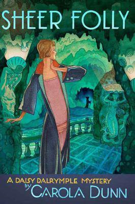Sheer Folly a Daisy Dalrymple Mystery