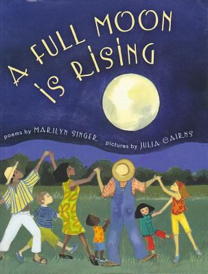 A full moon is rising poems
