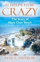 It helps to be crazy : the story of Maya Chan Beach