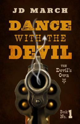 Dance with the devil: the devil's own, book one