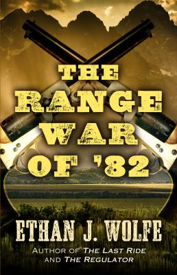 The range war of '82