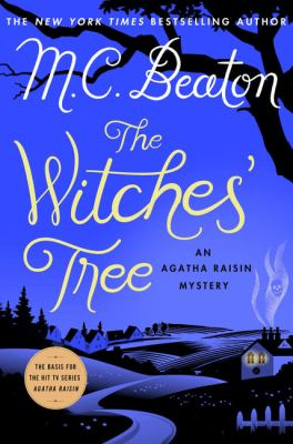 The witches' tree : an Agatha Raisin mystery