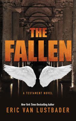 The fallen : a testament novel