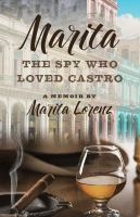 Marita : the spy who loved Castro