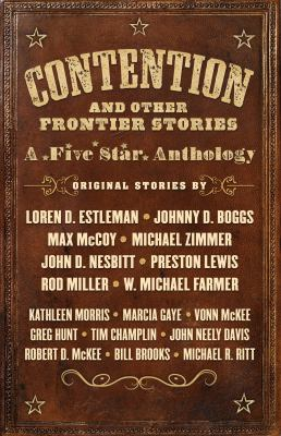 Contention and other frontier stories :  a Five Star anthology