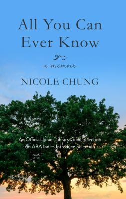 All you can ever know : a memoir