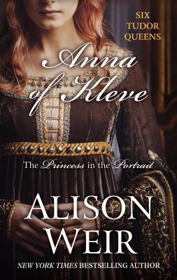 Anna of Kleve : the princess of the portrait