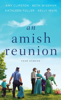 An Amish reunion :  four stories