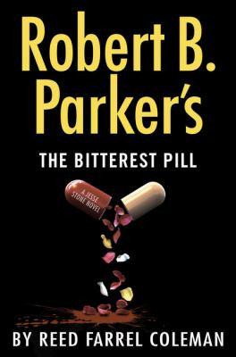 Robert B. Parker's The bitterest pill