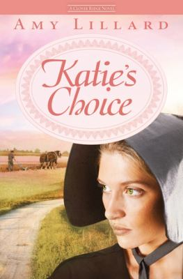 Katie's Choice : A Clover Ridge Novel.