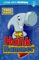 Hank hammer