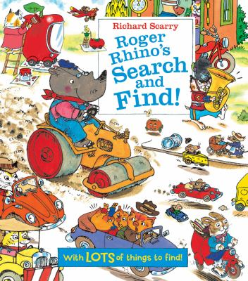Cover Image for Roger Rhino's search and find! / Richard Scarry.