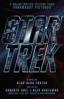 Star Trek: a novel based on the major motion picture from Paramount Pictures