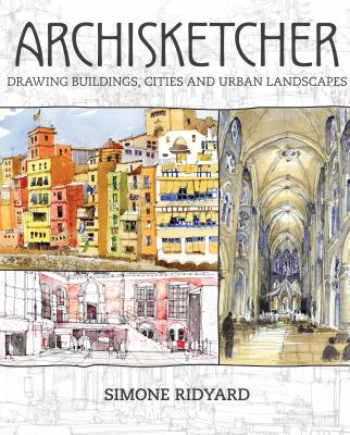 Archisketcher :  drawing buildings, cities and urban landscapes