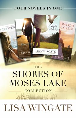 The shores of Moses Lake collection : four novels in one