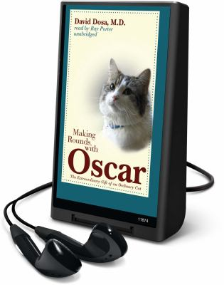 Making rounds with Oscar the extraordinary gift of an ordinary cat