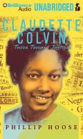 Claudette Colvin Twice Toward Justice