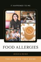 Food allergies : the ultimate teen guide