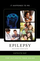 Epilepsy : the ultimate teen guide