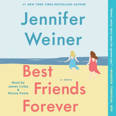 Best friends forever : a novel
