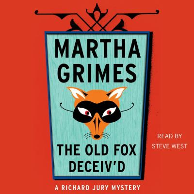 The old fox deceiv'd : a Richard Jury mystery