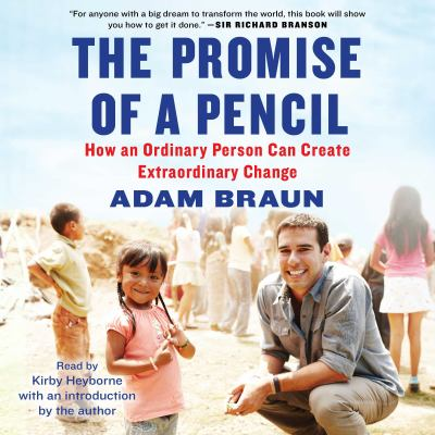 The promise of a pencil : [how an ordinary person can create extraordinary change]