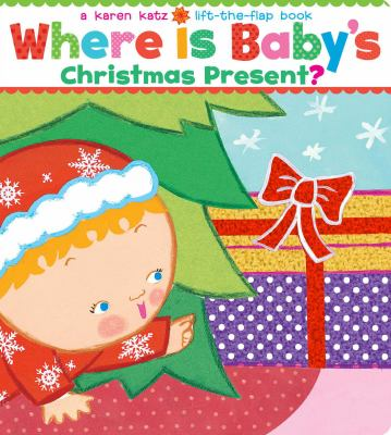 Where is baby's Christmas present? :  Oversize Edition