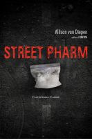 Street pharm