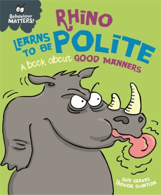 Link to Catalogue record for Rhino learns to be polite