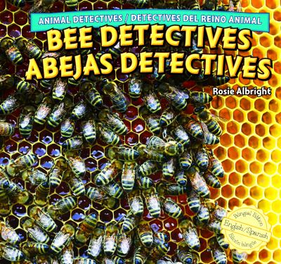 Bee detectives = Abejas detectives