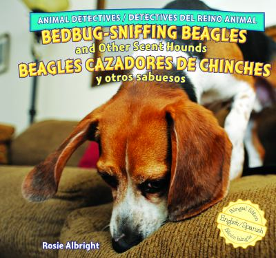 Bedbug-sniffing beagles and other scent hounds = Beagles cazadores de chinches y otros sabuesos