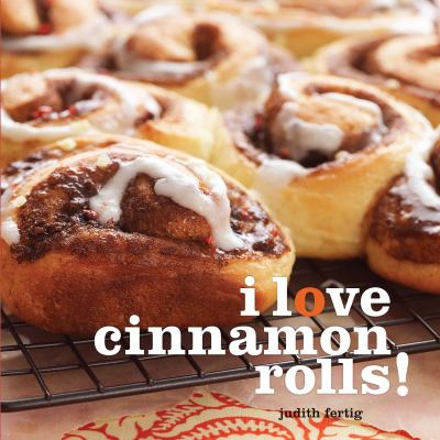 I love cinnamon rolls! [electronic resource]
