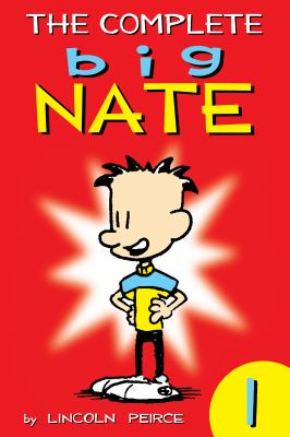 The Complete Big Nate. Volume 1