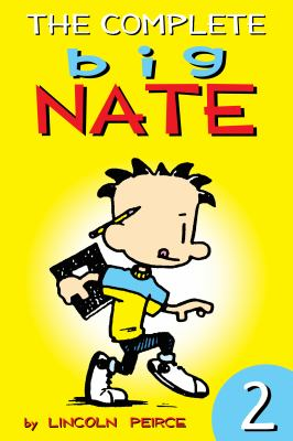 The Complete Big Nate. Volume 2.
