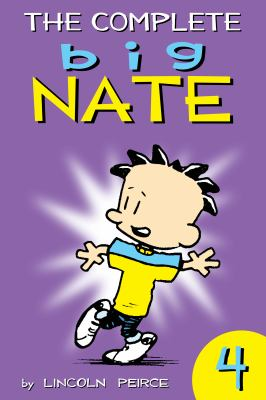 The Complete Big Nate. Volume 4